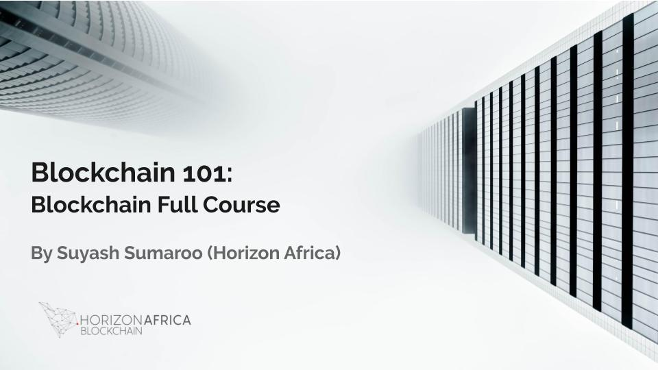 Horizon Africa Blockchain Full Course